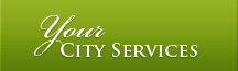 Your City Services